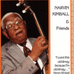 Narvin Kimball and Friends