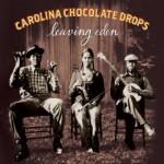 Carolina Chocolate Drops - Leaving Eden album cover